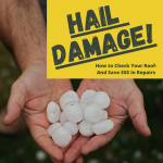 Hail Damage to Your Home? Here's How to Spot It Fast.