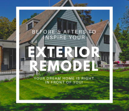 Exterior Remodels: Make Any House A Dream Home