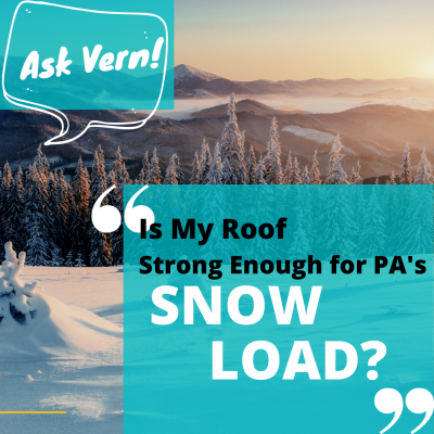 Ask Vern: My Roof And PA's Snow Load