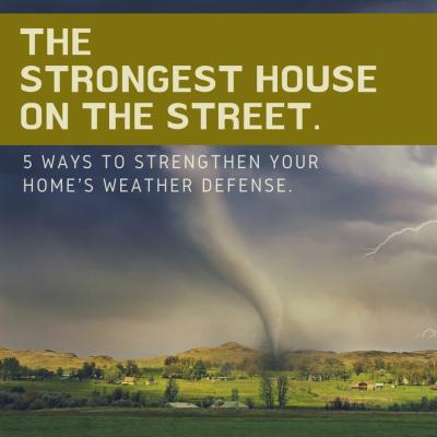 5 Ways to Stormproof Your Home