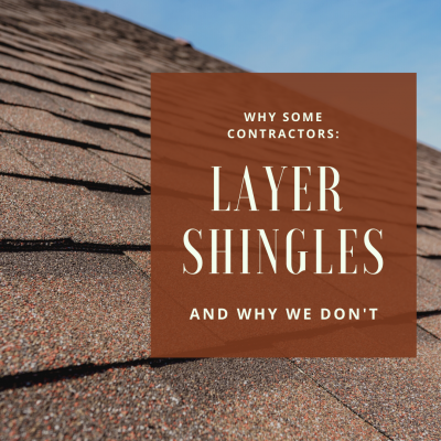 Layering Shingles? Here's Why We Don't.