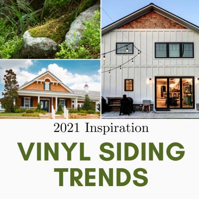 2021's Top Vinyl Siding Trends