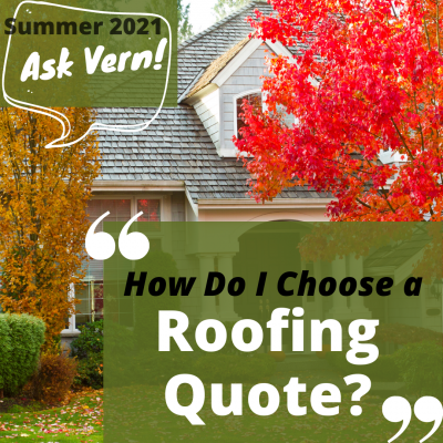 Ask Vern: How Do I Choose a Roofing Quote?